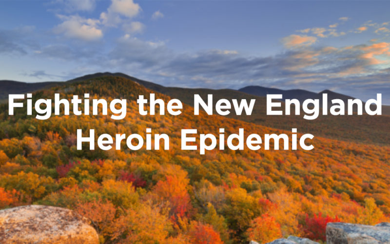 Fighting the New England Heroin Epidemic