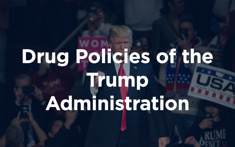 Drug Policies of the Trump Administration