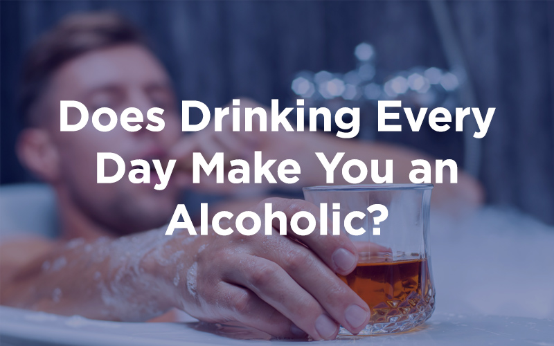 Does Drinking Every Day Make You an Alcoholic?