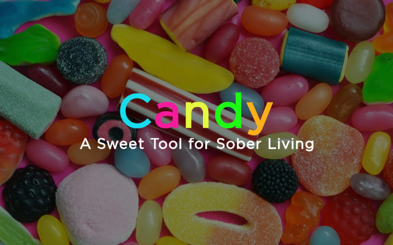 Candy: A Sweet Tool for Sober Living