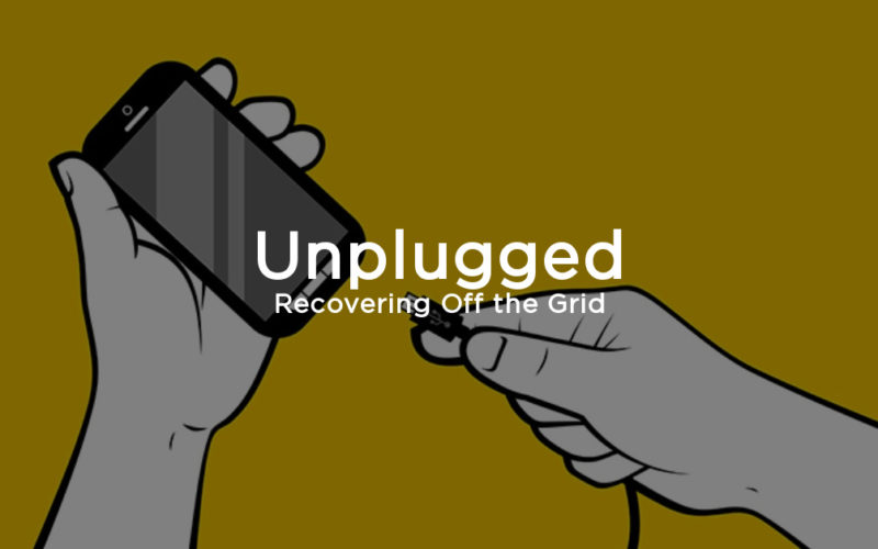 Unplugged: Recovering Off the Grid