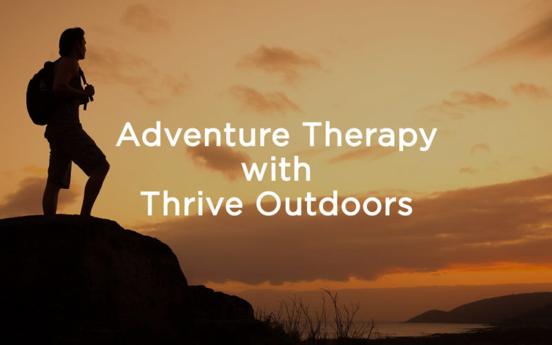 Adventure Therapy with Thrive Outdoors