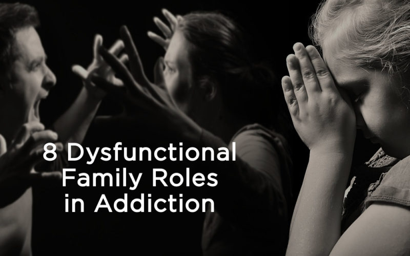 8 Dysfunctional Family Roles in Addiction