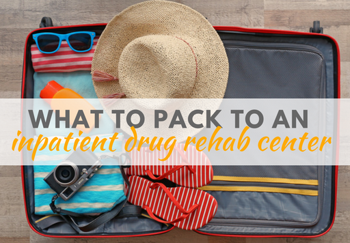 What to Pack to an Inpatient Drug Rehab Center