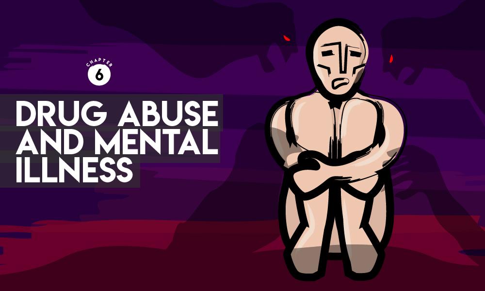 Drug Abuse and Mental Illness