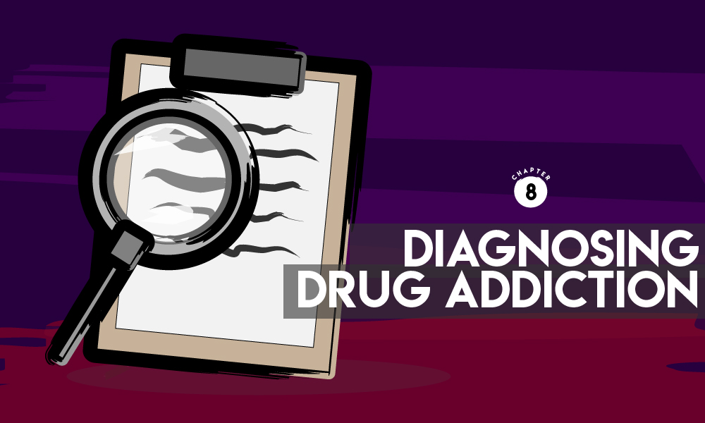 Diagnosing Drug Addiction