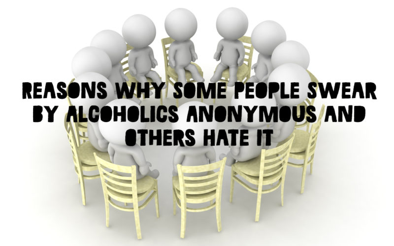 Alcoholics Anonymous: Why Some People Love It and Others Don't