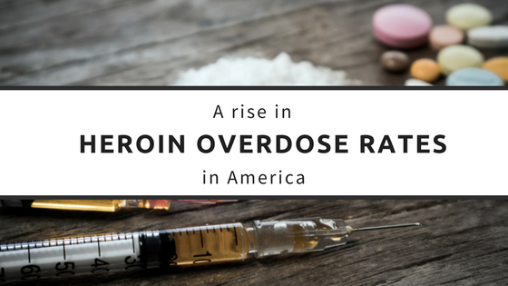 A Rise in Heroin Overdose Rates in America