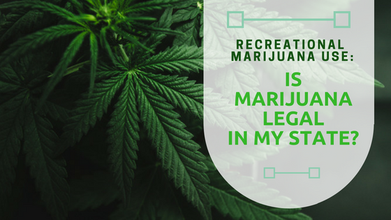 Recreational Marijuana Use: Is Marijuana Legal in My State?